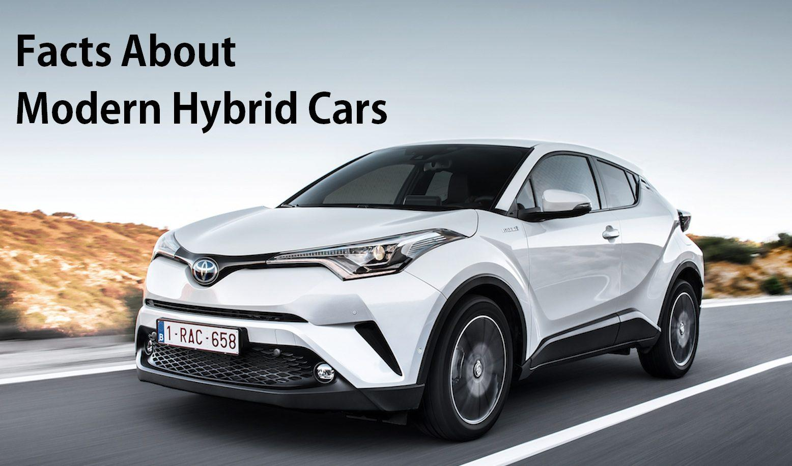 Modern hybrid cars facts