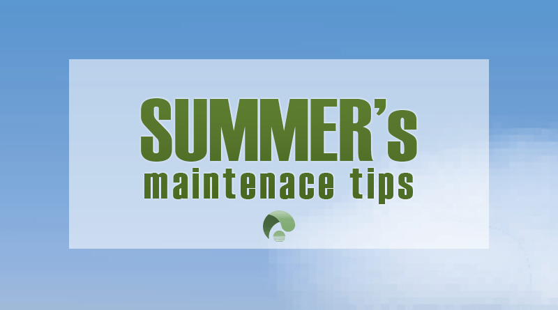 Summer maintenance tips