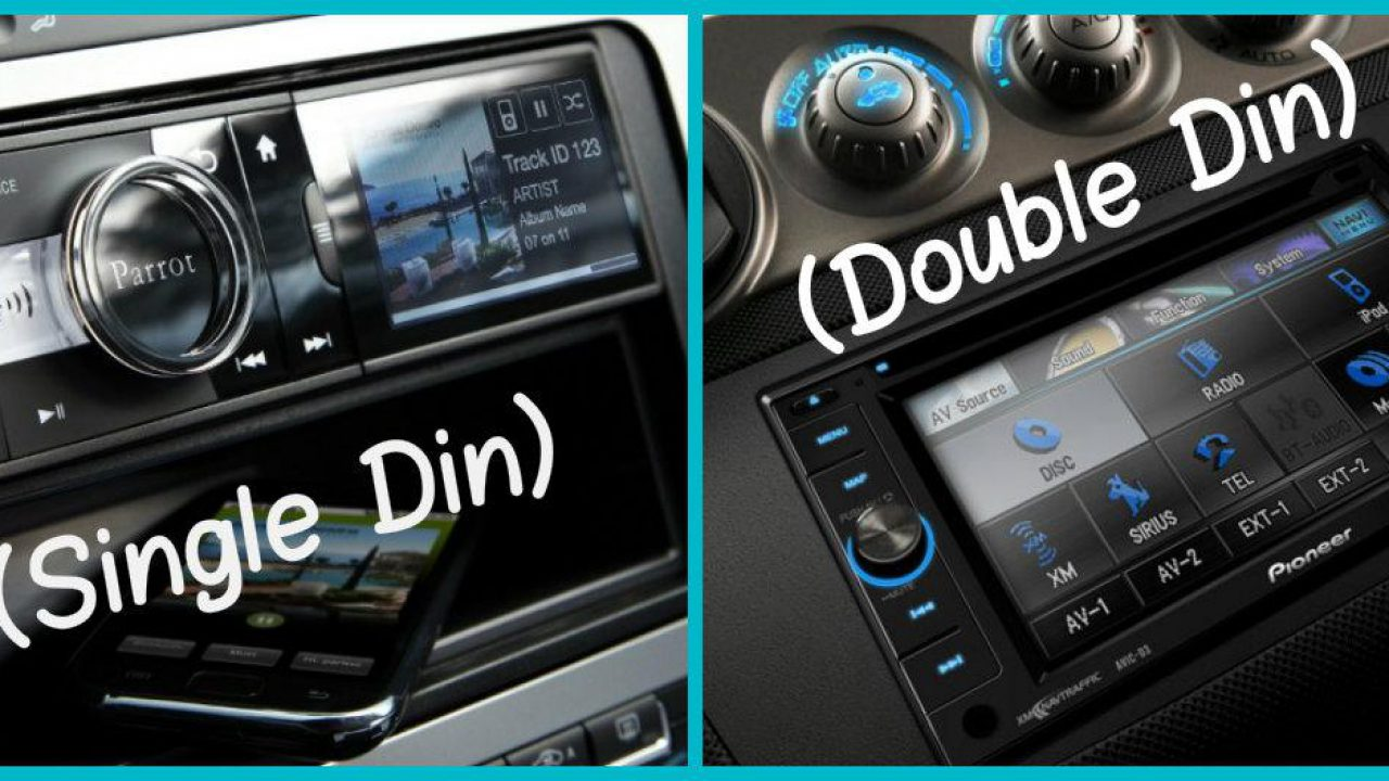 Single DIN vs Double DIN: What Are the Differences? | CAR