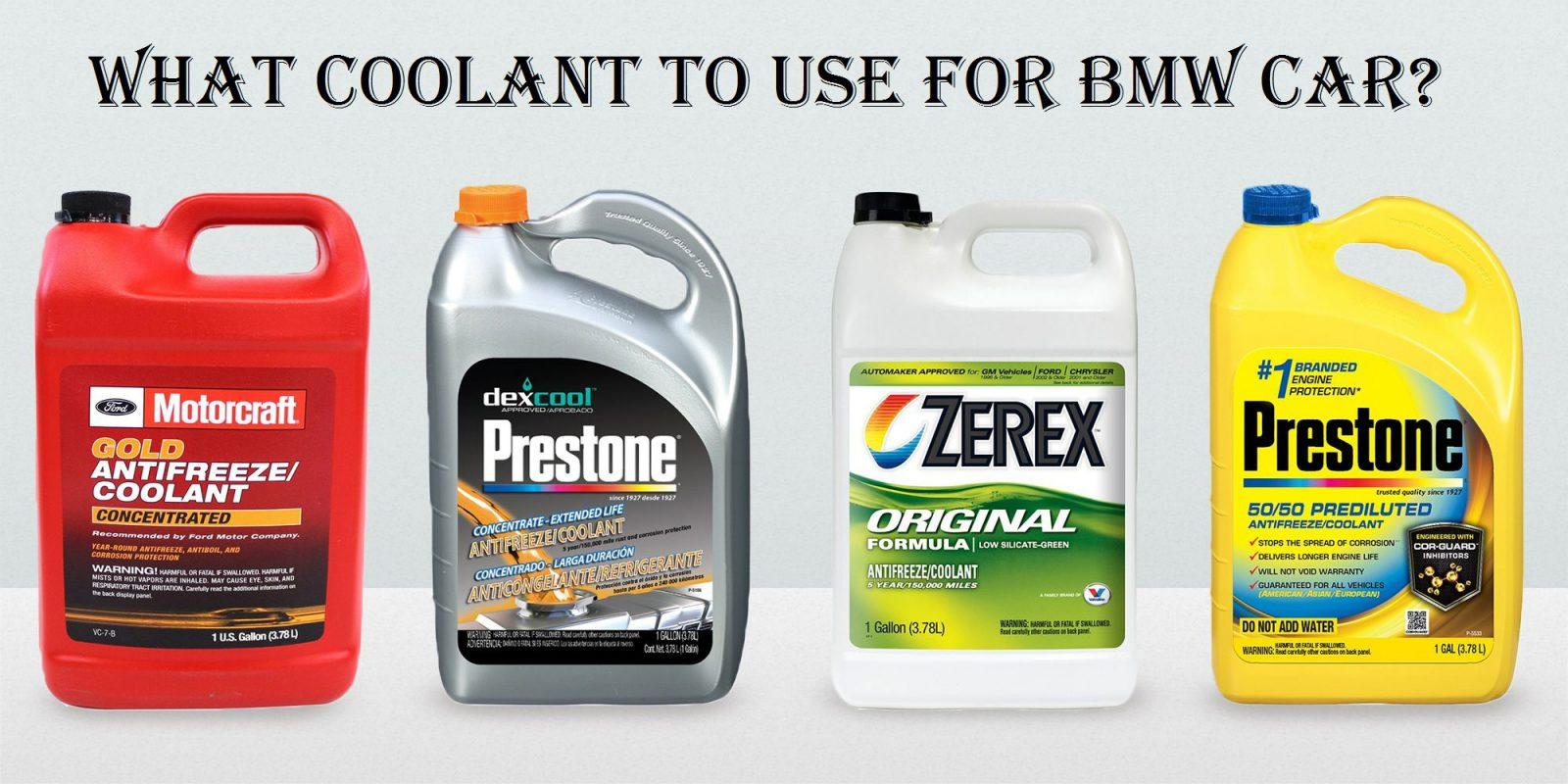 What Coolant To Use For Bmw Car Here S What You Need To