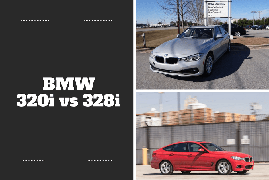 Bmw 320i Vs 328i Conundrum A Quick Guide To Clear The Confusion